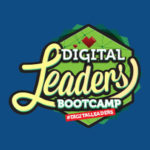 Digital Leaders Boot Camp